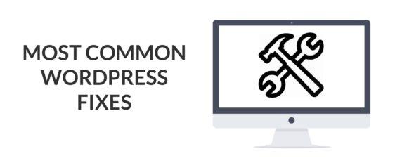 Most Common WordPress Fixes